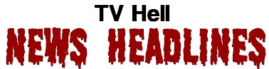 TV Hell - Headlines