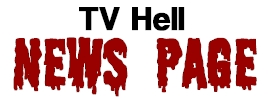 TV Hell - News